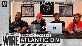 Breaking Down The Atlantic Division | Through The Wire Podcast