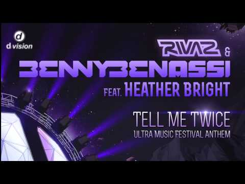 Rivaz and Benny Benassi feat. Heather Bright - Tell Me Twice