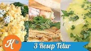 Kompilasi 3 Resep Telur