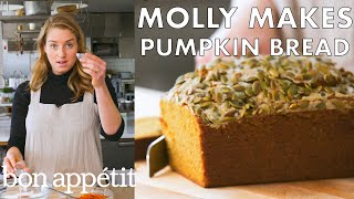Molly Makes Pumpkin Bread with Maple Butter | From the Test Kitchen | Bon Appétit