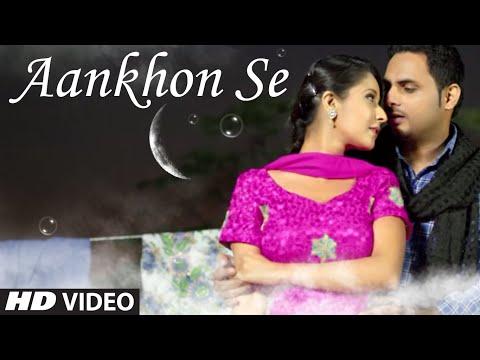 Manie aankhon Se Full Video Song | Aankhon Se | Latest Song video