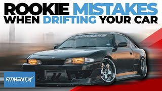 Rookie Mistakes When Drifting