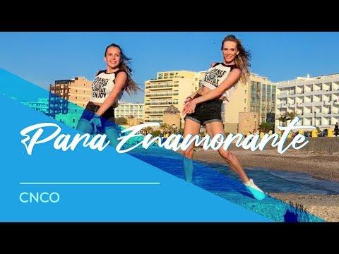 Para Enamorarte - CNCO - Easy Fitness Dance Choreography - Coreografia - Baile