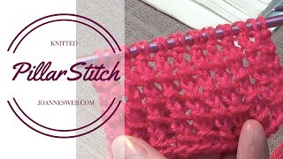 Pillar Stitch | Knitting Stitch