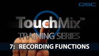 QSC TouchMix Training: 07 Recording Functions (English)