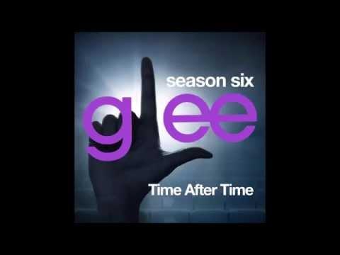 Glee - Time After Time (DOWNLOAD MP3+LYRICS)