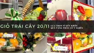 Giỏ trái cây 20/11 - Giỏ trái cây nhập khẩu làm quà tặng cô giáo ý nghĩa