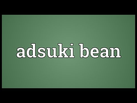 Header of Adsuki Bean