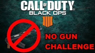 NO GUN CHALLENGE - Call of Duty: Black Ops 4 (Commentary)