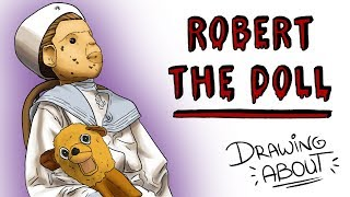 ROBERT THE DOLL | Draw My Life