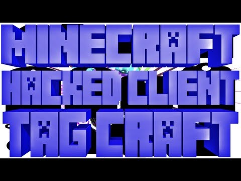 Minecraft - 1.4.7 Hacked Client - TAG CRAFT - WiZARD HAX
