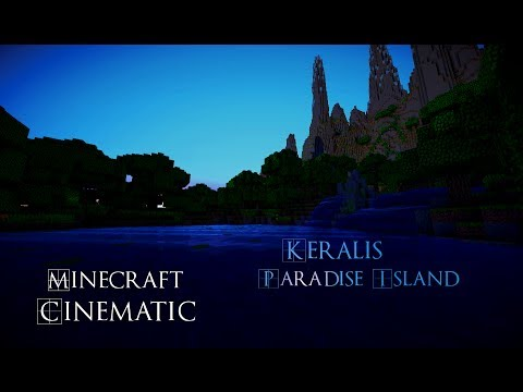 Minecraft Cinematic Keralis Paradise Island