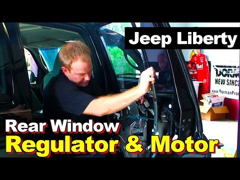 2002-2006 Jeep Liberty Rear Window Regulator and Motor Replacement