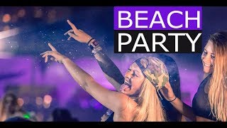 Beach Party Mix - EDM Electro House Music 2017