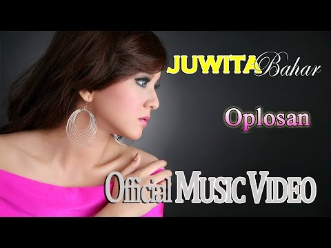 Juwita Bahar - Oplosan (Feat. Nurbayan) [Official Music Video HD]