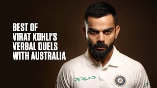 Best of Virat Kohli's verbal battles with Australia