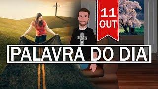PALAVRA DE DEUS PARA HOJE, DIA 11 OUTUBRO | ANIMA GOSPEL