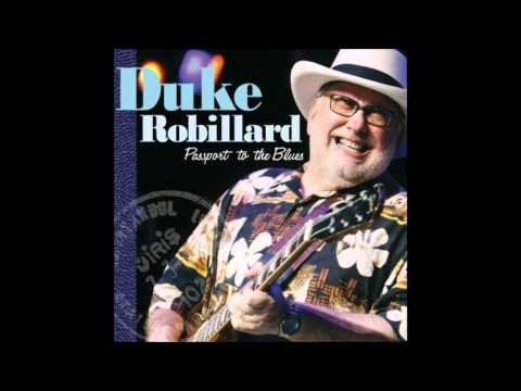 Duke Robillard - Grey Sky Blues
