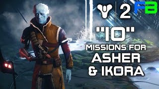 Dynasty - IO Quests for Asher Mir and Ikora Rey: Destiny 2