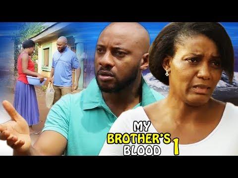 My Brother's Blood Season 1 - 2017 Latest Nigerian Nollywood Movie