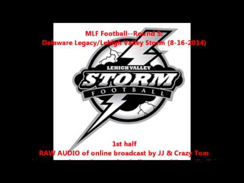 Delaware Legacy/Lehigh Valley Storm (1st half...RAW Audio)