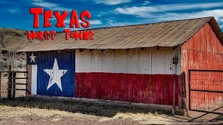 Top 10 WORST towns in Texas. The Lone Star state has some not so great towns.