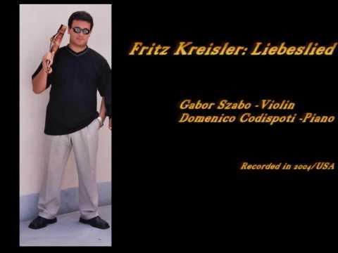 Fritz Kreisler: Liebesleid - Gabor Szabo Violin