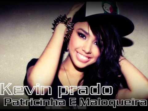 Kevin Prado - Patricinha E Maloqueira