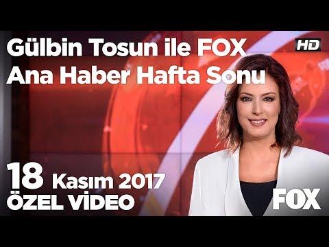 Naim Süleymanoğlu'nu kaybettik... 18 Kasım 2017 Gülbin Tosun ile FOX Ana Haber Hafta Sonu