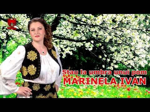 Marinela Ivan - Stau La Umbra Unui Pom video