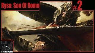 Ryse: Son Of Rome Playthrough | Part 2