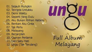 Ungu Melayang Full Album