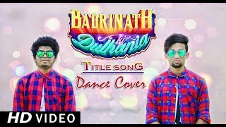 Badri Ki Dulhania (Title Track)   Dance Cover   Badrinath Ki Dulhania   Lakhai Tudu ft. Romeo Baskey