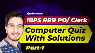 IBPS RRB PO Mains Computer Quiz With Detailed Solutions (Part-1)
