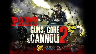 Guns Gore & Cannoli 2 Walkthrough Gameplay Part 3 (1080p)