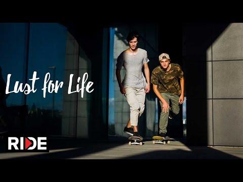 Lust for Life - A Skateboard Film