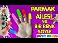 Parmak Ailesi - Renkler - Renkli Parmaklar - Bir Renk Söyle - RÜYA OKULU.mp3