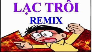 Lạc Trôi Remix - Phiên bản Nobita