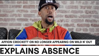 Affion Crockett On No Longer Being On 'Wild N' Out'