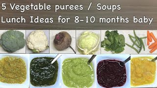 Baby food | 8 months baby food | Vegetable purées | 8 months baby lunch ideas