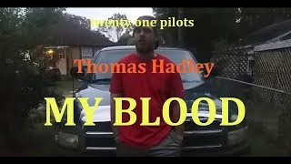 twenty one pilots: My Blood [Cover Music Video]