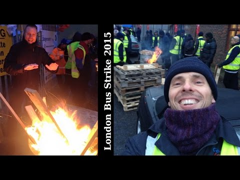 London Bus Strike 5/2/2015 On the Picket Line - Why is there a strike?