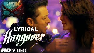 download lagu Hangover Full Song  Lyrics  Kick  Salman gratis