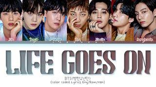 Download lagu BTS Life Goes On Lyrics (Color Coded Lyrics)