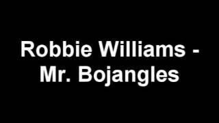 Watch Robbie Williams Mr Bojangles video
