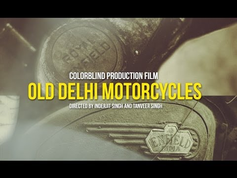 Old Delhi Motorcycles The Film