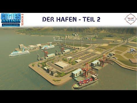 "Hafenanlage - Teil 2 ""XL"" Folge | #CitiesSkylines [PS4/ XBox] German | S2E46"
