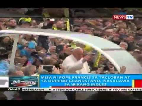 BP: Misa ni Pope Francis sa Tacloban at sa Quirino Grandstand, isasagawa sa wikang ingles