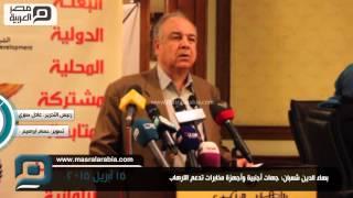 مصر العربية |  بهاء الدين شعبان: جهات أجنبية وأجهزة مخابرات تدعم الارهاب