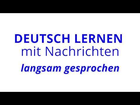 Deutsch lernen mit Nachrichten, 01 10 2019 – langsam gesprochen